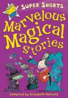 Marvelous Magical Stories