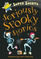 Seriously Spooky Stories
