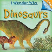 I Wonder Why Flip the Flaps Dinosaurs