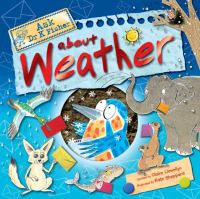 Ask Dr K. Fisher About Weather