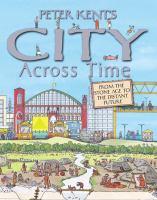Peter Kent's City Across Time