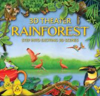 3-D Theater  Rainforest