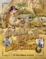 Gold Rush and Riches