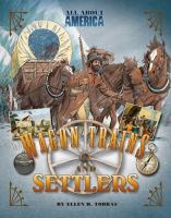 Wagon Trains and Settlers