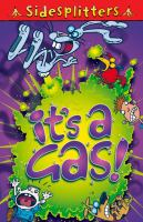 It's A Gas!