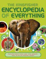 The Kingfisher Encyclopedia of Everything