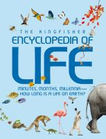 The Kingfisher Encyclopedia of Life