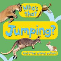 Who's That? Jumping And Other Animal Actions