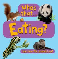 Who's That-- Eating