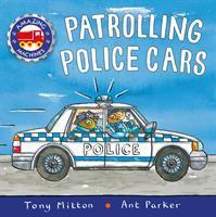 Patrolling Police Cars.