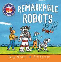 REMARKABLE ROBOTS