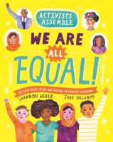 ACTIVISTS ASSEMBLE : WE ARE ALL EQUAL!