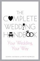The Complete Wedding Handbook