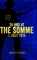 24 Hrs at the Somme, 1 July 1916