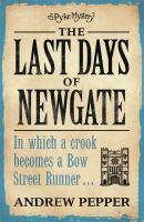 The Last Days of Newgate