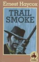 Trail Smoke