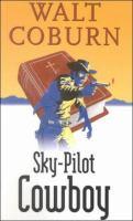 Sky-pilot Cowboy