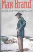 Valley of Vanishing Men
