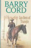 Gun Boss of Triangle