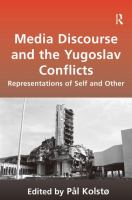 Media Discourse and the Yugoslav Conflicts