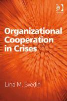 Organizational Cooperation in Crises