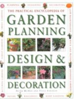 The Practical Encyclopedia of Garden Planning Design & Decoration