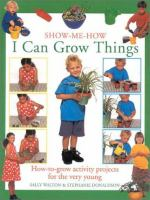 Show-me-how I Can Grow Things