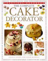 The Complete Cake Decorator