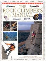 The Rock Climber's Manual