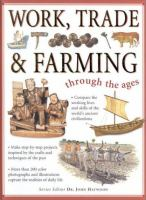 Work, Trade & Farming Through the Ages