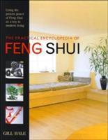 The Practical Encyclopedia of Feng Shui