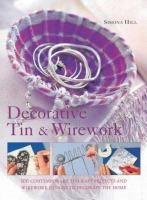 Decorative Tin & Wirework