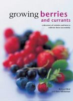 Growing Berries and Currants