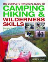 The Complete Practical Guide to Camping, Hiking and Wilderness Skills