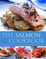 The Salmon Cookbook