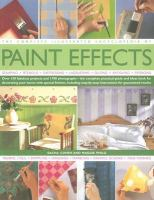 The Complete Illustrated Encyclopedia of Paint Effects