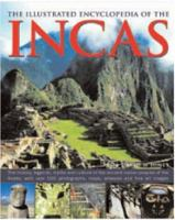The Illustrated Encyclopedia of the Incas