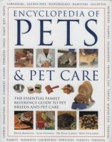 Encyclopedia of Pets & Pet Care