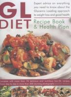 The GL Diet Recipe Book and Health Plan