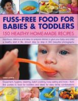 Fuss-free Food for Babies & Toddlers