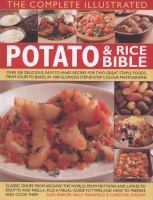 The Complete Illustrated Potato & Rice Bible