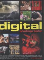 The Complete Illustrated Encyclopedia of Digital Photography