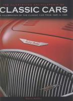 The Illustrated Encyclopedia of Classic Cars