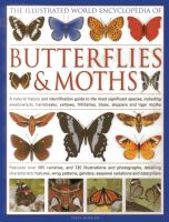 The Illustrated World Encyclopedia of Butterflies & Moths