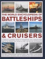 The World Encyclopedia of Battleships & Cruisers