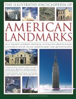 The Illustrated Encyclopedia of American Landmarks