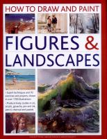 How to Draw and Paint Figures & Landscapes