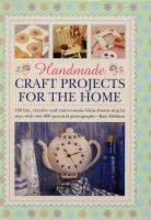 Handmade Craft Projects for the Home