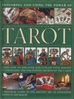 Exploring and Using the Power of Tarot