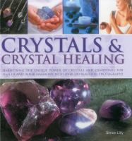 Crystals & Crystal Healing